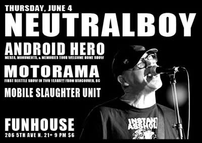 motorama poster, June 4 2009, the Funhouse, Seattle, Neutralboy, Android Hero, Mobile Slaughter Unit