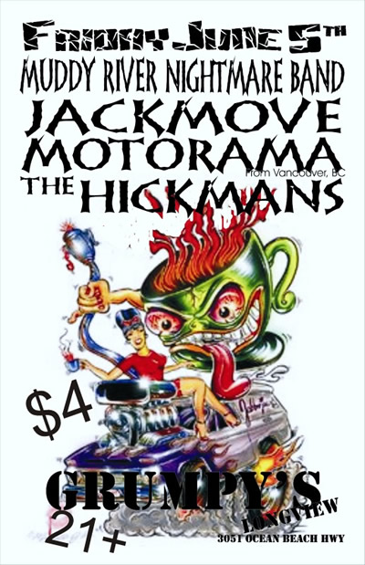 motorama poster, Friday June 5th at Grumpy's in Longview WA, w Muddy River Nightmare Band, Jackmove, Motorama, the Hickmans $4